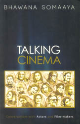 Talking Cinema (Conversations with Actors and Film-Makers)