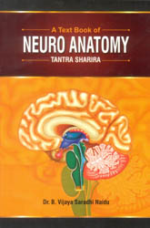 A Text Book of Neuro Anatomy (Tantra Sharira)