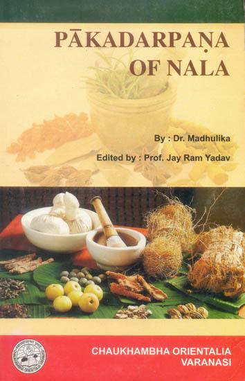 Paka darpana of nala an ancient book on indian cuisine for Ancient indian cuisine