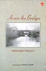 Across The Bridges (Award-Winning Collection of Punjabi Poems)