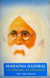 Mahatma Hansraj (Life, Philosophy and Achievements)