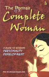 The Portrait of a Complete Woman (A Guide to Woman Personality Development)