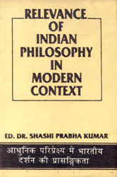 Relevance of Indian Philosophy in Modern Context