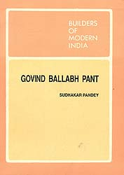Builders of Modern India: Govind Ballabh Pant