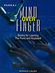 Mind Over Finger (Basics for Learning The Piano and Keyboard)