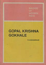 Builders of Modern India: Gopal Krishna Gokhale