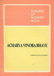 Builders of Modern India: Acharya Vinoba Bhave
