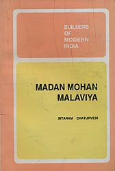 Builders of Modern India: Madan Mohan Malaviya
