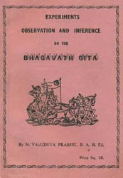 Experiments Observation and Inference on the Bhagavath Gita (An Old Book)