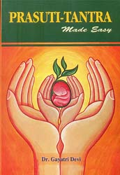 Prasuti-Tantra Made Easy (According to The Syllabus of CCIM, New Delhi)