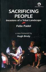 Sacrificing People (Invasions of a Tribal Landscape)
