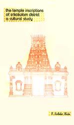 The Temple Inscriptions of Srikakulam District a Cultural Study