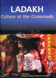 Ladakh (Culture at the Crossroads)