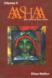 AAashaa (Short Stories by Indian Women)