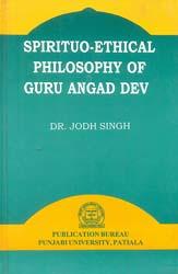 Spirituo-Ethical Philosophy of Guru Angad Dev