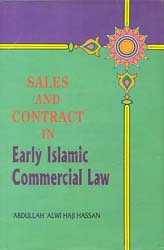 Sales and Contract in Early Islamic Commercial Law