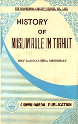 History of Muslim Rule in Tirhut (An Old and Rare Book)