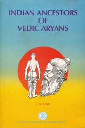 Indian Ancestors of Vedic Aryans
