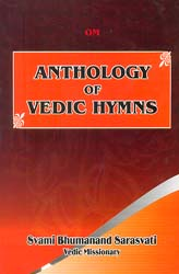 Anthology of Vedic Hymns (A Collection of Hymns from Four Vedas)