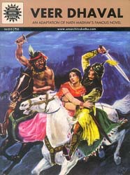 Veer Dhaval: An Adaptation of Nath Madhav's Famous Novel (Comic)