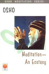Meditation-  An Ecstasy