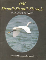 Om Shantih Shantih Shantih (Meditation on Peace)