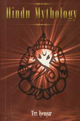 Hindu Mythology (Volume I & II Combined in one Volume)
