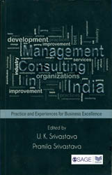 Management Consulting in India (Practice and Experiences for Business Excellence)