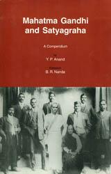 Mahatma Gandhi and Satyagraha