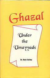 Ghazal  Under The Umayyads