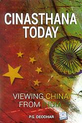 Cinasthana Today (Viewing China from India)
