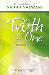 The Truth is One (Spirituality for a Global World)