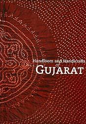 Handloom and Handicrafts of Gujarat