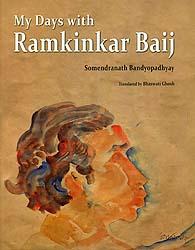 My Days with Ramkinkar Baij