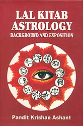 Lal Kitab Astrology (Background and Exposition)