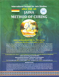 Jaina Mehod of Curing: Healing Through Mantra, Tantra and Yantra