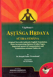 Astanga Hrdaya: Sutra-Sthana (Original Text with Authentic English Translation)