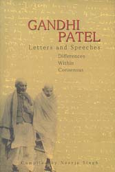 Gandhi Patel (Letters and Speeches Differences Within Consensus)