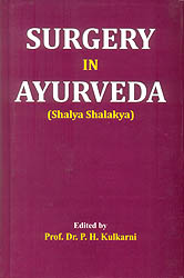 Surgery in Ayurveda  (Shalya Shalakya)