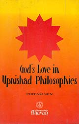 God's Love in Upanishad Philosophies (A Rare Book)