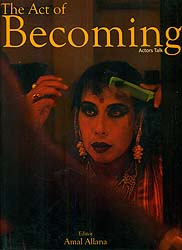 The Act of Becoming (Actors Talk)