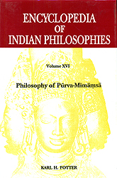 Encyclopedia of Indian Philosophies: Philosophy of Purva-Mimamsa (Volume XVI)