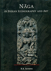 Naga: In Indian Iconography and Art