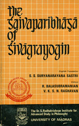The Saivaparibhasa of Sivagrayogin (An Old and Rare Book)