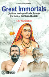 Great Immortals (Spiritual Heritage of India Through The Lives of Saints and Sages)