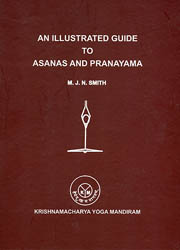 An Illustrated Guide to Asanas and Pranayama