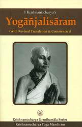 Yoganjalisaram (With Revised Translation and Commentary)