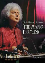 Shiv Kumar Sharma (The Man and His Music)