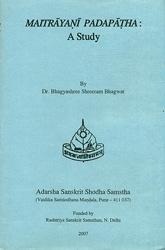Maitrayani Padapatha:  A Study