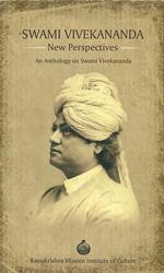 Swami Vivekananda - New Perspectives (An Anthology on Swami Vivekananda)